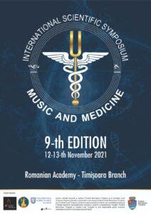 INTERNATIONAL SYMPOSIUM MUSIC AND MEDICINE 9-th edition @ Academia Română - Filiala Timisoara